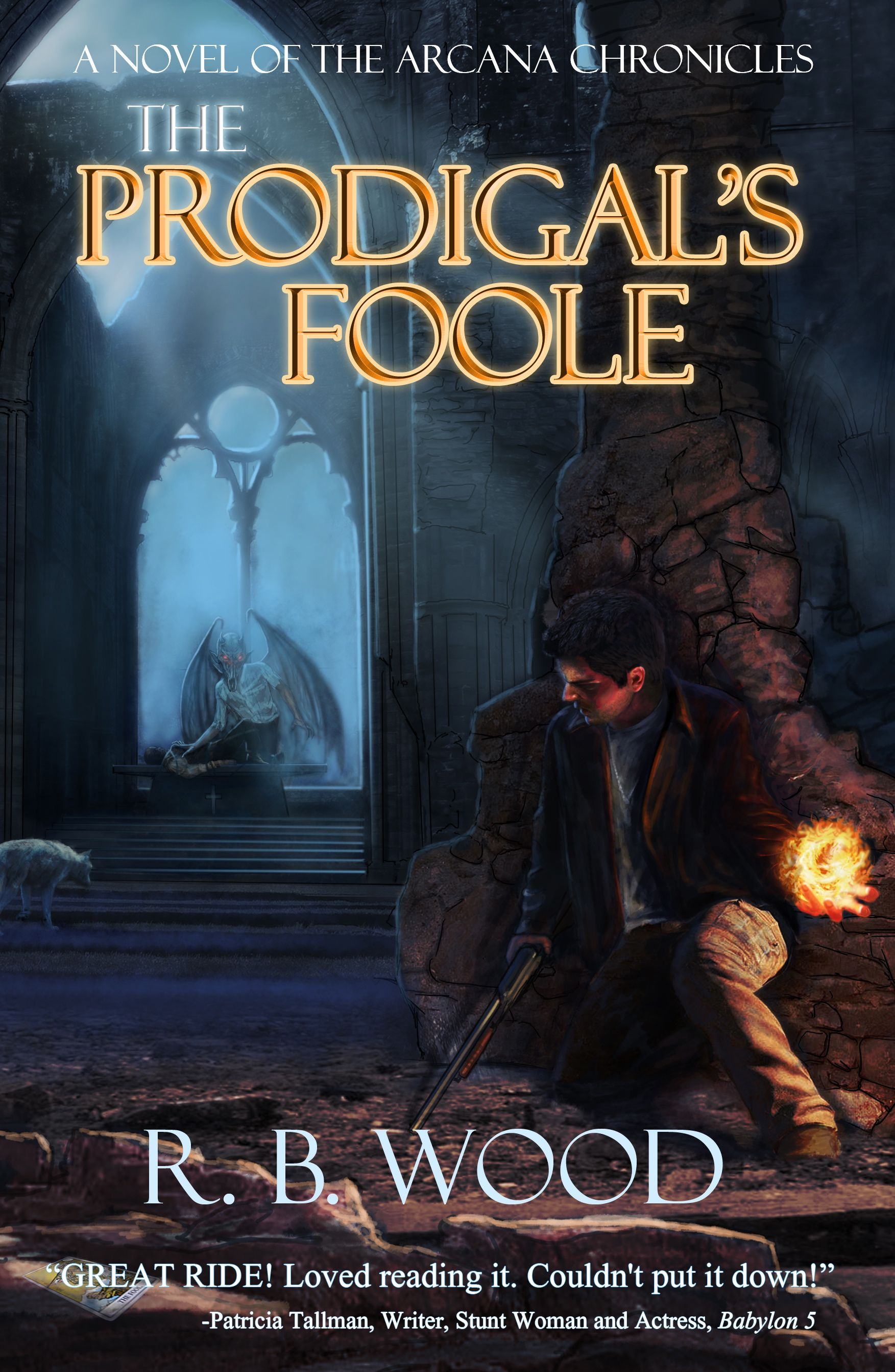 The Prodigal's Foole (A Novel of the Arcana Chronicles)